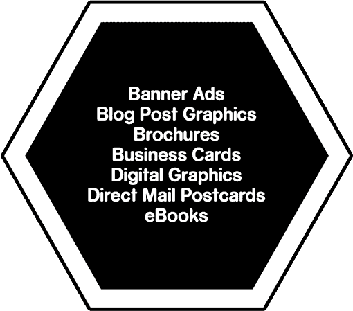 Lists of designs that we can do are: Banner Ads, Blog Post Graphics, Brochures, Business cards, Digital Graphics, Direct Mail Postcards, eBooks